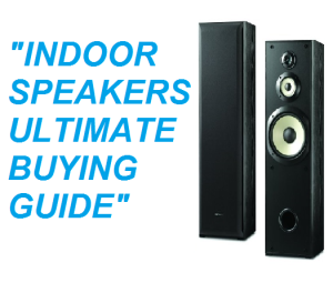 INDOOR SPEAKERS BUYING GUIDE V1