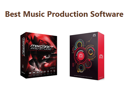 The Best Music Production Software (DAW) - Complete Guide