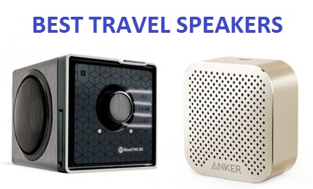 TOP 10 BEST TRAVEL SPEAKERS IN 2017 - COMPLETE GUIDE