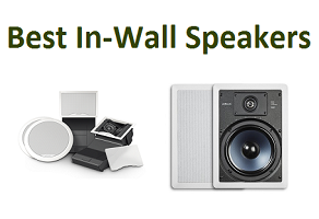 Top 10 Best In-Wall Speakers in 2019 – Ultimate guide