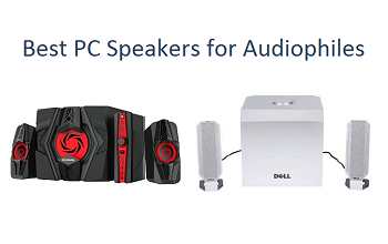 Best PC Speakers for Audiophiles