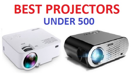 Best Projectors 2019 TOP 15 BEST PROJECTORS UNDER 500 IN 2019   COMPLETE GUIDE