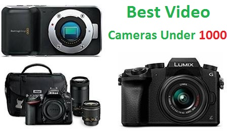 Top 15 Best Video Cameras Under 1000 in 2019 | TECHSOUNDED