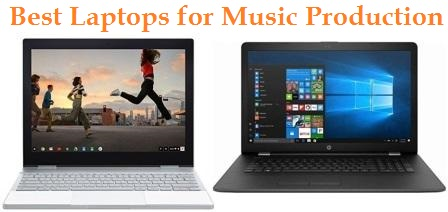 Top 15 Best Laptops for Music Production in 2019 | TECHSOUNDED